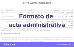 Qué es una acta administrativa o laboral