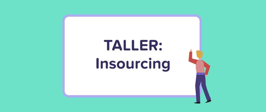 Taller Insourcing | Runa HR