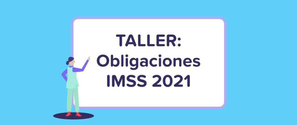 Obligaciones IMSS 2021 | Runa HR