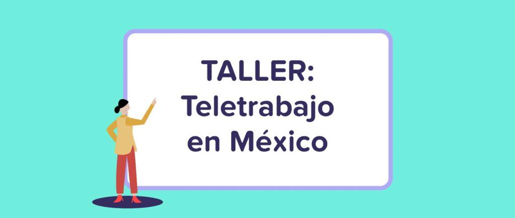 Taller: Teletrabajo en México   Runa HR